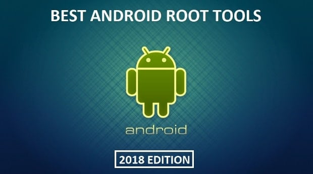7 Best Android Root Tools - Get Root Access With Or Without Computer-min