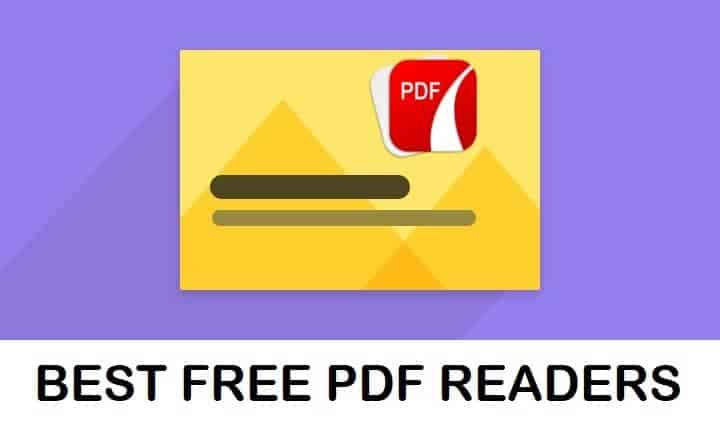 Best Free PDF Reader Softwares For Windows 7,8,10 & Mac