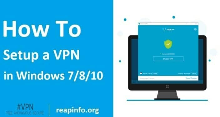 How To SetUp A VPN In Windows 7-8-10 PC