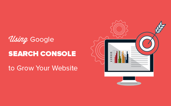 Google Search Console guide to grow your WordPress website