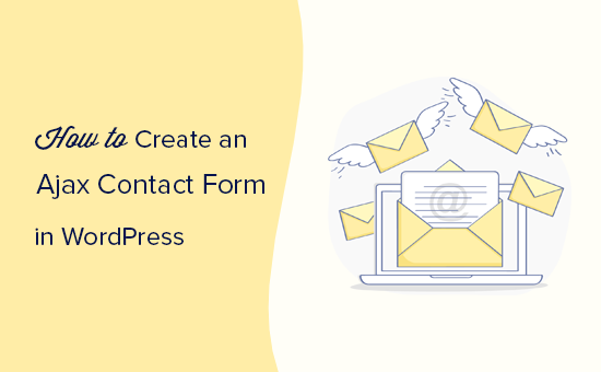 Creating an Ajax contact form in WordPress