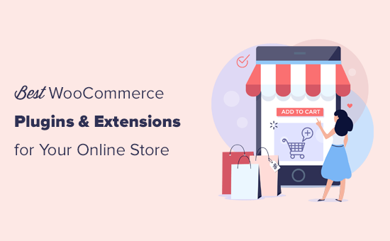 Must have WooCommerce plugins for online stores